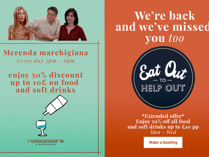 EAT OUT TO HELP OUT & MERENDA MARCHIGIANA. We're back.
